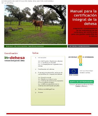 Certificación integral de la Dehesa